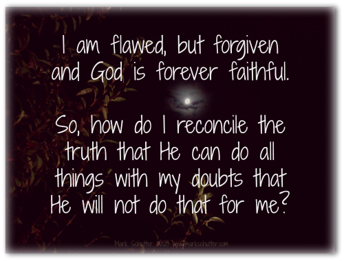 Flawed but Forgiven