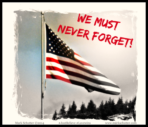 We Must Never Forget!