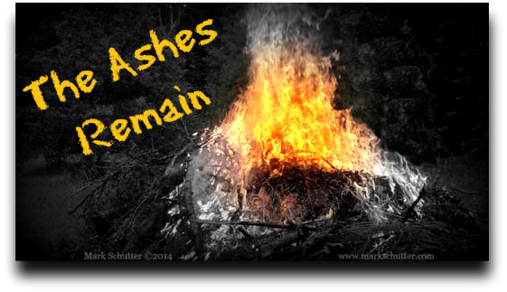 The Ashes Remain